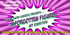 Art exhibition celebrating historical Black British Women