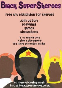 Black SuperSheroes Art Exhibition for International Women's Month 2018